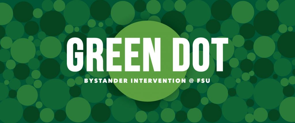 Green Dot: Bystander Intervention @ FSU